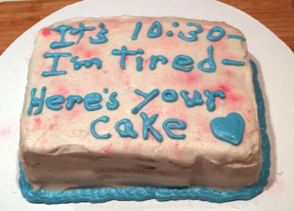 heres ur cake